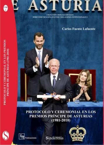Portada-libro-PROTOCOLO-Y-CEREMONIAL-EN-LOS-PREMIOS-PRINCIPE-DE-ASTURIAS-1981-2010-